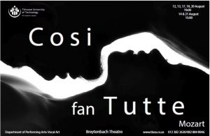 The Department of Performing Arts (Vocal Art) will present Mozart's final masterpiece and well-known opera, Cosi fan tutte, in the Breytenbach Theatre from 12 to 21 August.
