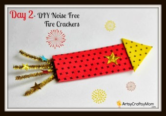 Day 2 – DIY Noise Free Fire Cracker Craft