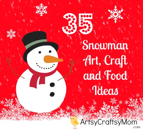 Snowman craft art food ideas