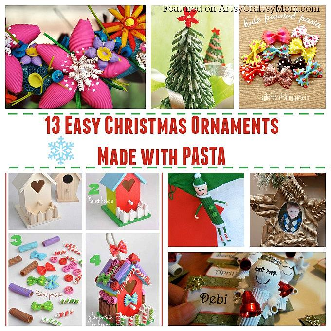 13 easy christmas ornaments for kids to make with pasta for Easy to make christmas decorations
