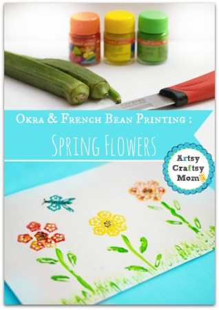 Vegetable Prints : Making Spring flowers with Okra & Beans