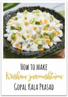 steps on how to make theKrishna Janmashtami gopal kala prasad