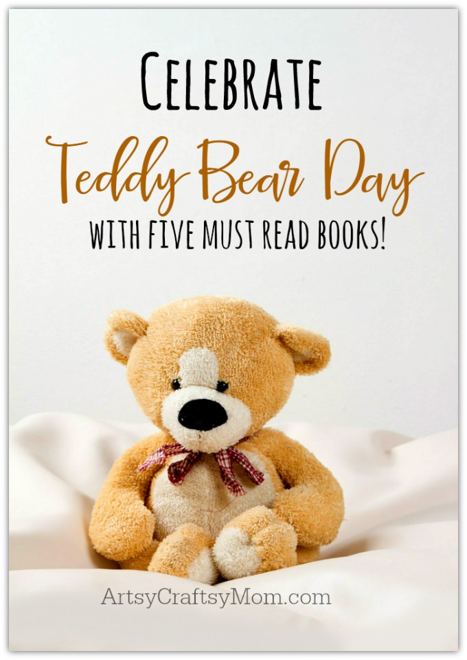 ArtsyCraftsyMom |Its Teddy Bear Day on 9th Sept. Here are 5 must read books that you should curl up on a sofa & read with your child. Teddy Bear Day - five must read books