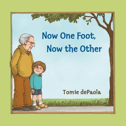 Now one foot now the other - Pick up one of these 5 Picture Books for Grandparents Day  to read with your grand kids + Fun activities & Free printable I love Grandpa / Grandma letter