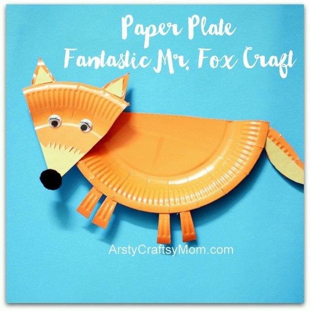 Paper Plate Fantastic Mr Fox Craft Artsy Craftsy Mom
