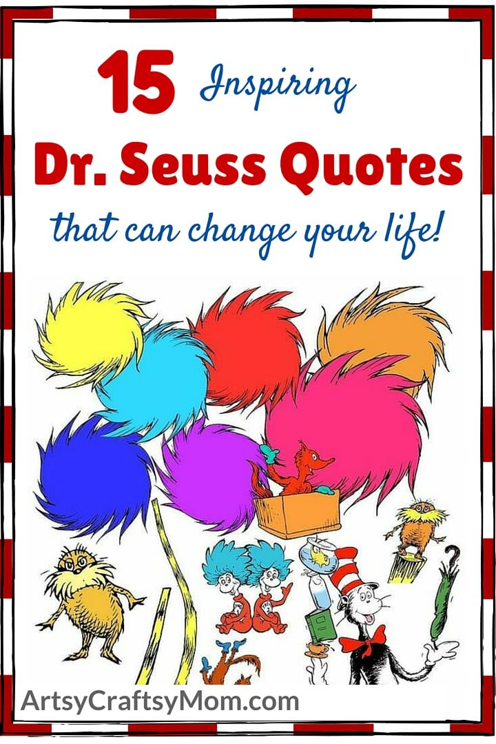 Kids' books aren't just for kids, as Dr. Seuss proves! Check out these thought-provoking Dr. Seuss quotes that can inspire you to change your life.