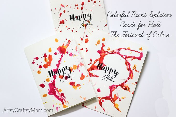 Good Holi Card Making Ideas Part - 9: Colorful Paint Splatter Cards For Holi
