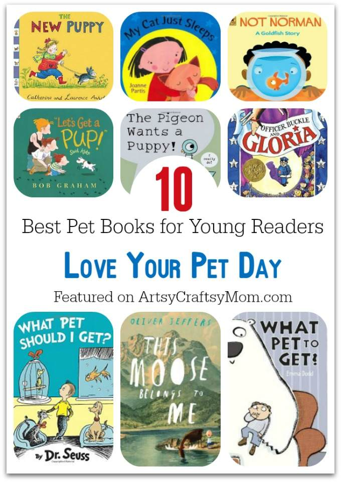 10 Best Pet Books for Young Readers - Love Your Pet Day - A compilation of books about pets & loving them that are perfect for the young animal lovers at home.