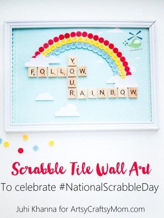 DIY Scrabble Tile Craft – Follow your Rainbow Nursery Wall Art