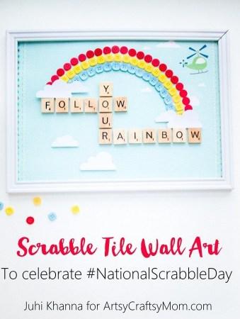 DIY Scrabble Tile Craft – Follow your Rainbow Nursery Wall Art