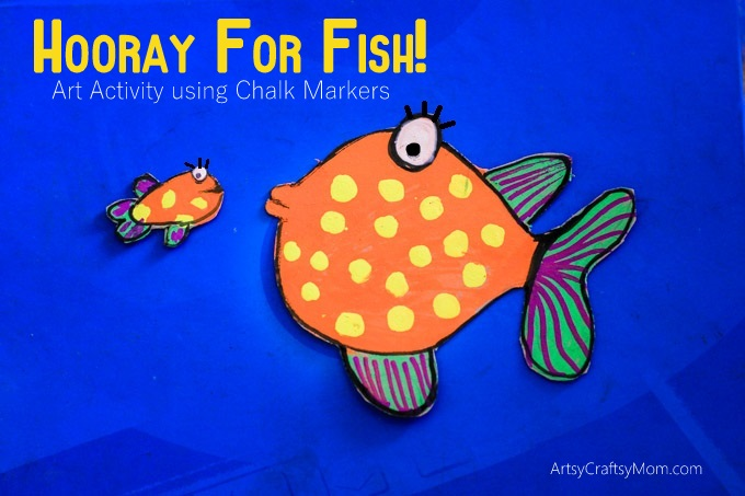 Hooray For Fish! Art Activity Using Chalk Markers - Explore the imaginary and colorful fish with our fun art activity using Chalk Markers