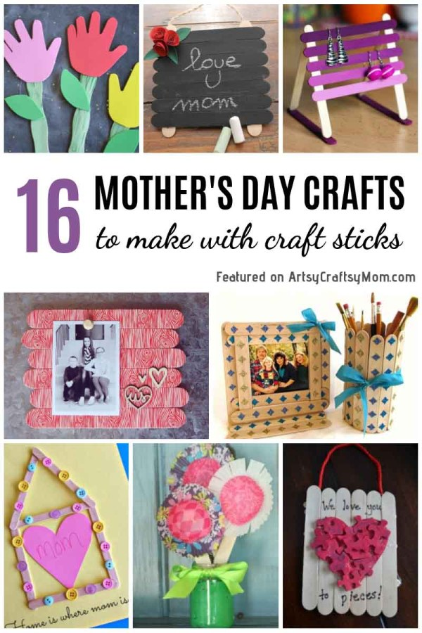 16 Mother's Day Crafts to Make with Craft Sticks - Make a popsicle stick photo frame, an earring holder, a coaster, or even a flower pot that moms will love