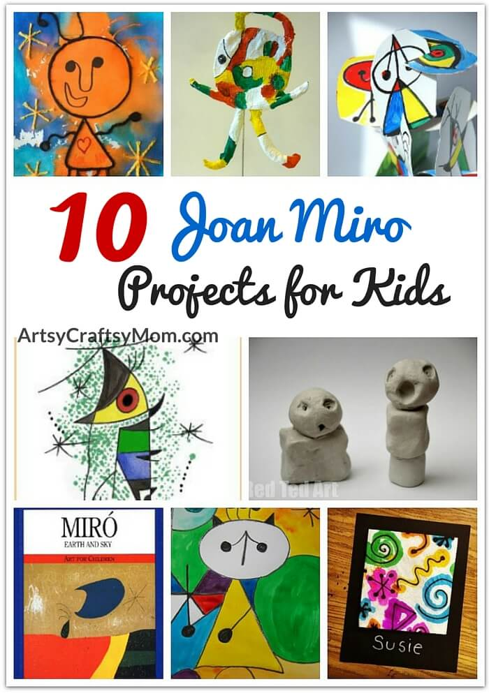 10 Awesome Joan Miro Projects for Kids