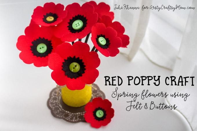 Spring Flowers Red Poppy Felt Craft Artsy Craftsy Mom