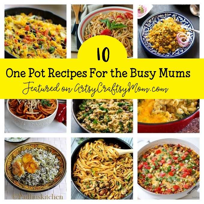10 Super Delicious One Pot Recipes for Busy Moms - Toss all your ingredients into a single skillet or stockpot and you have a no-stress, no-mess meal ready.