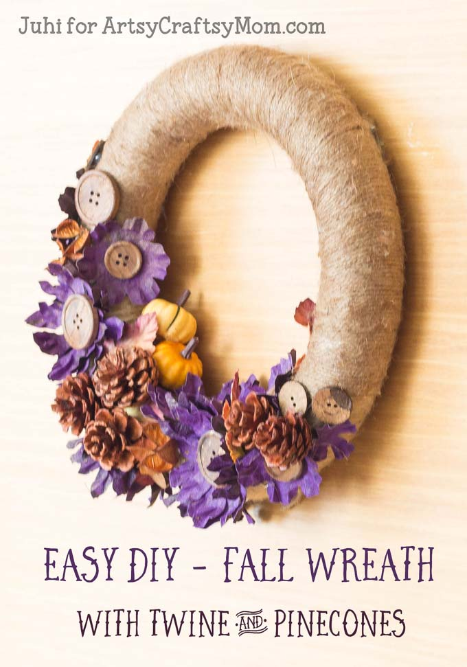 Easy DIY Fall Wreath with Twine and Pinecones in shades of brown, orange & a bit of purple and you have a front door ready for Fall & Halloween too!