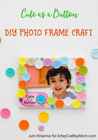Cute as a Button DIY Photo Frame Craft