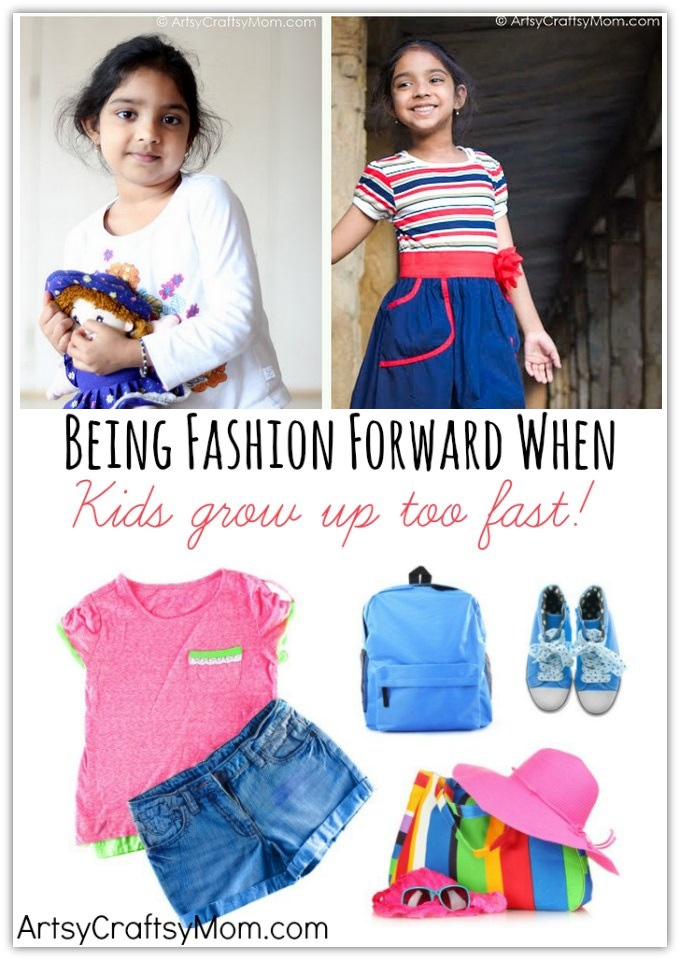 Being Fashion Forward When Kids Grow Up Too Fast Artsy Craftsy Mom
