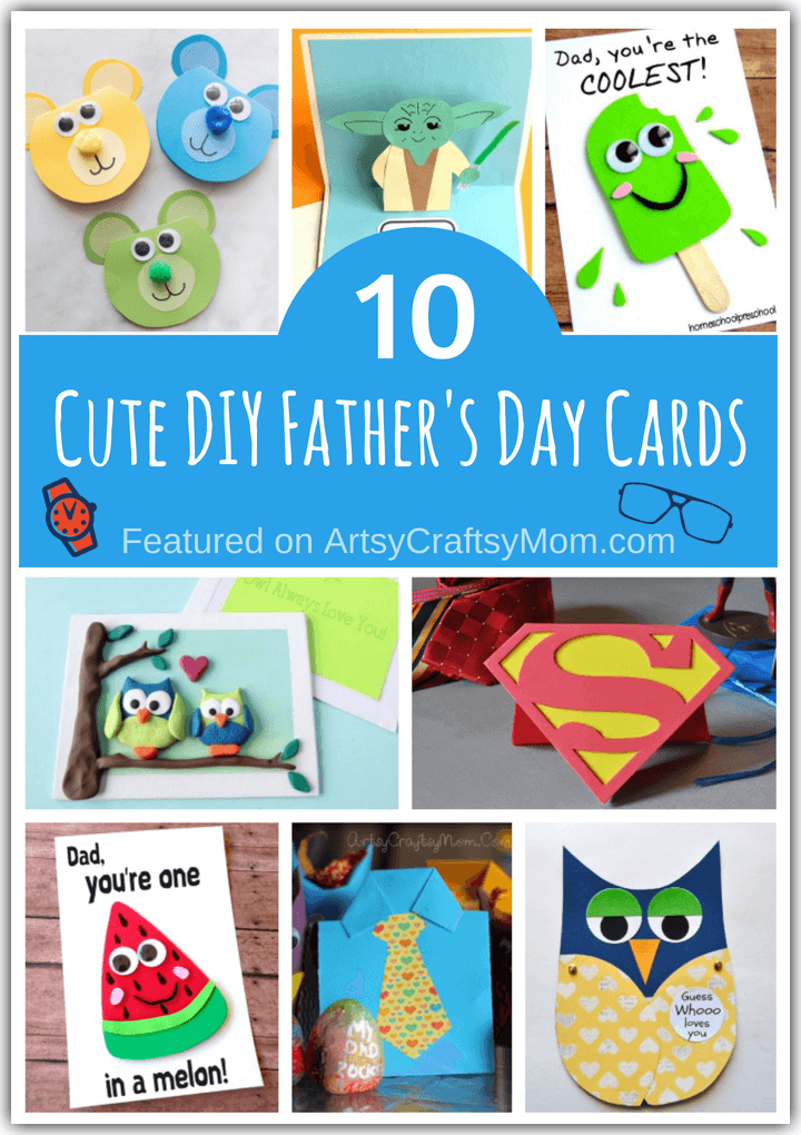 This Father's Day, gift Dad a big smile by giving him an adorable handmade card! Here are some super cute DIY Cards for Father's Day that the kids can make.