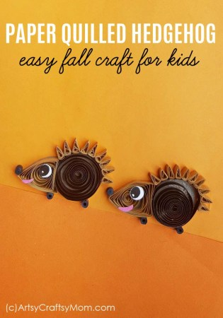 Paper Quilled Hedgehog Craft | Fall / Autumn Craft for Kids