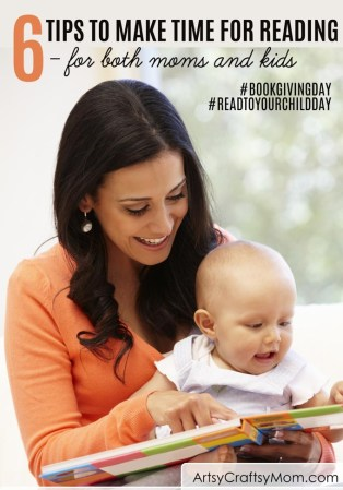 6 Tips to make time for reading for both Busy Moms and Kids!