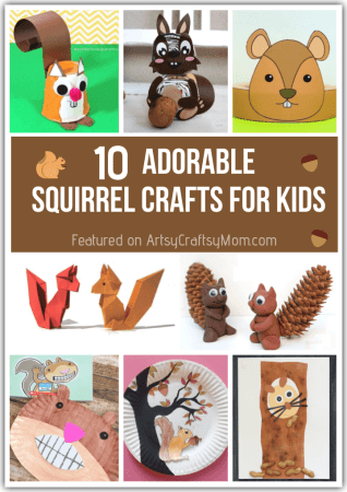 10 Absolutely Adorable Squirrel Crafts for Kids