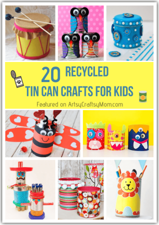 20 Recycled Tin Can Crafts for Kids
