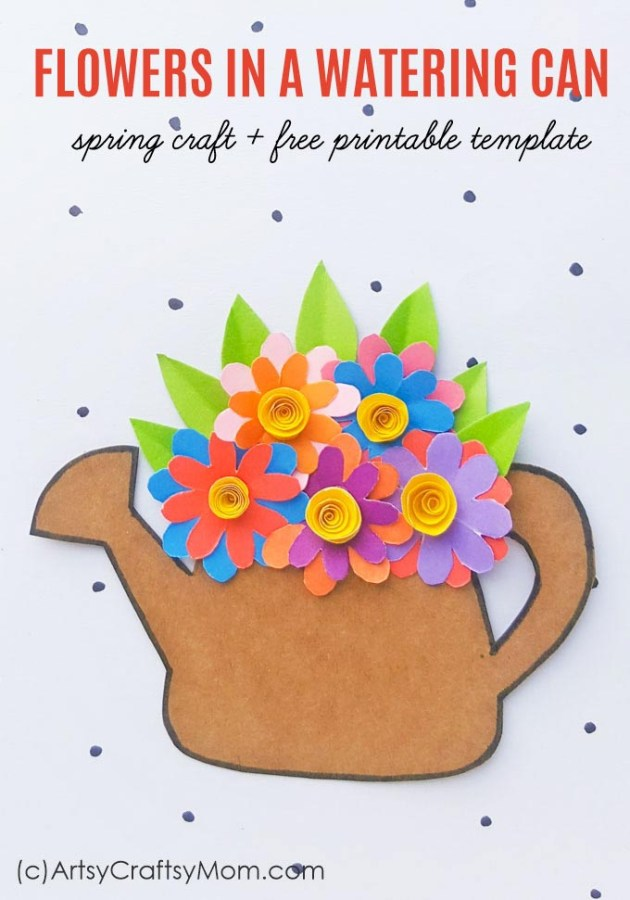Spring Flowers In A Watering Can Paper Craft Spring Craft For Kids