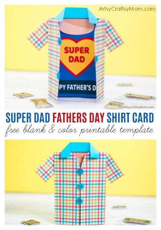 Let Dad know that he means the world to you with this Super Dad Fathers Day Shirt Card! Easy to make and with a free printable template!