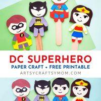 DC Superhero Paper Puppet Craft + Free Printable Template