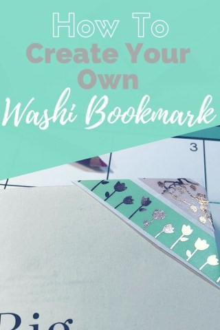 Washi bookmarks VIa A Pen And A Purpose