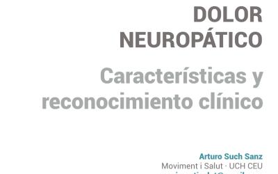 Dolor neuropático. Características y reconocimiento clínico