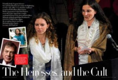 From the Vanity Fair Magazine, November 2010, Sara Bronfman (left), Clare Bronfman (right)