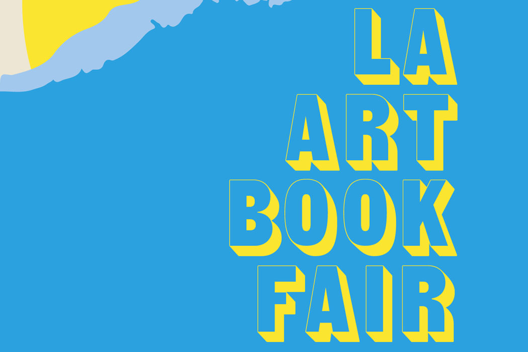 LA ART BOOK FAIR 2019