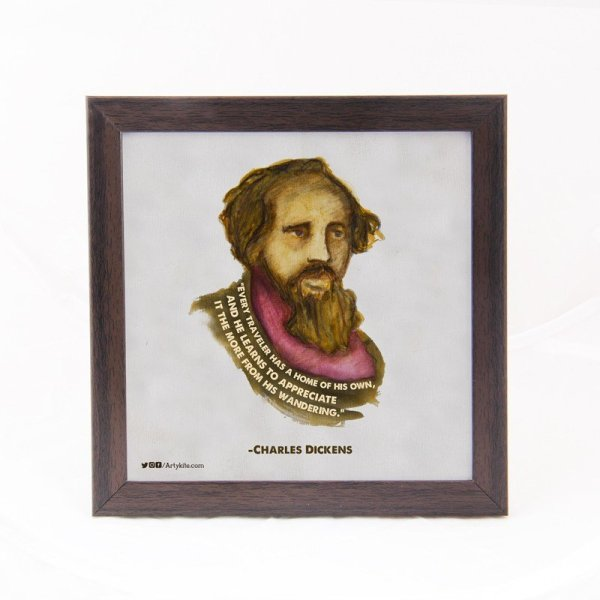 Every traveler has a home of his own- Charles Dickens Art Frame