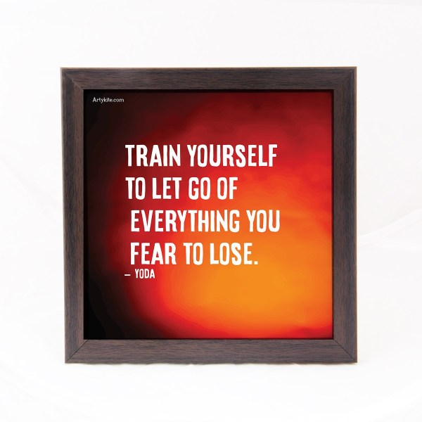Train yourself to let go- Yoda