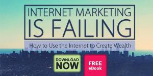 Internet marketing is failing