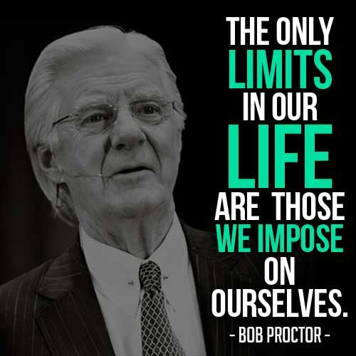 bob proctor limits