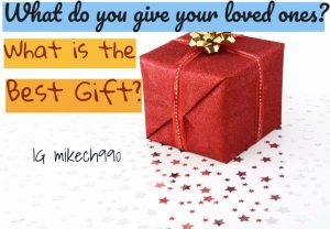 Gift ideas for loved ones