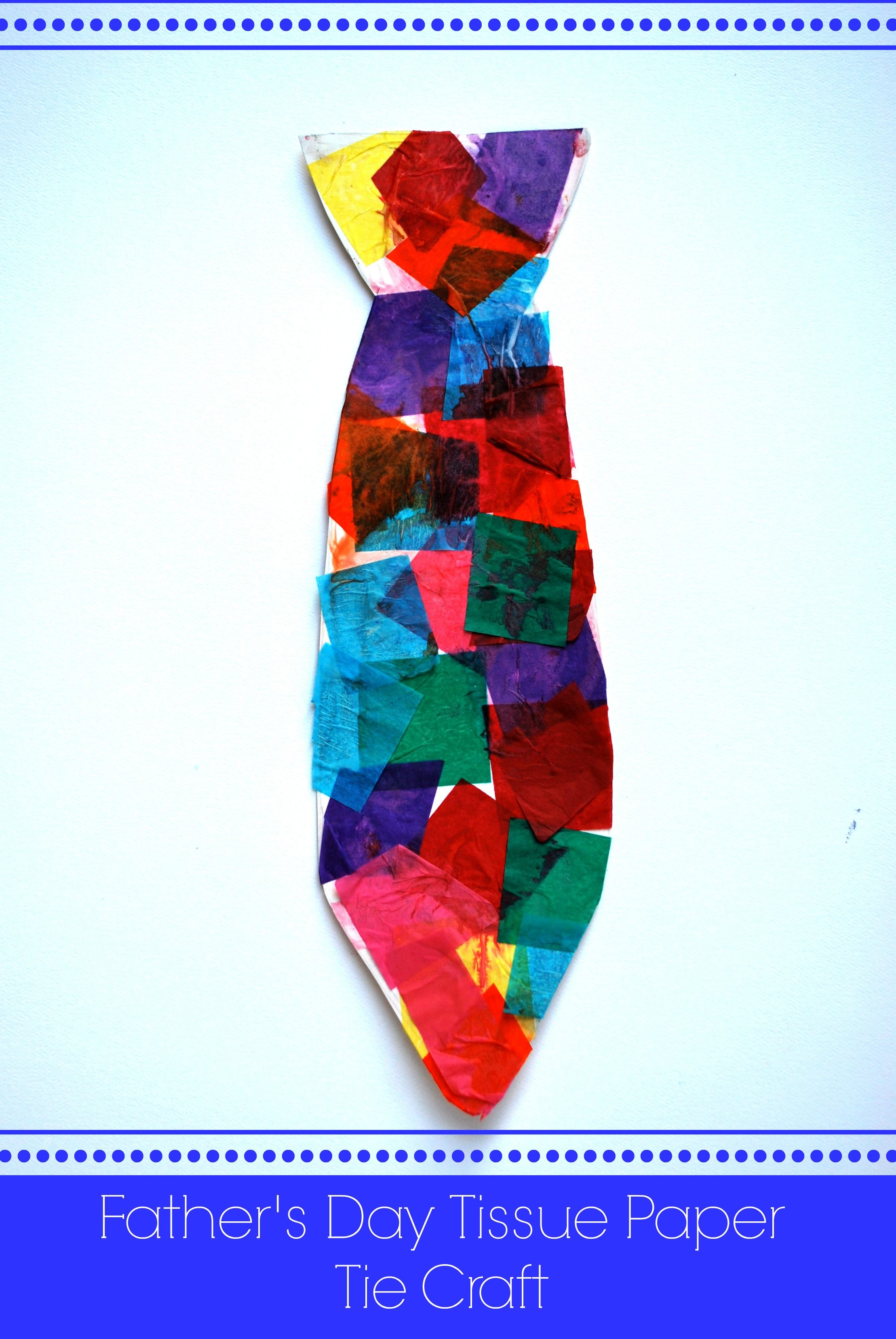 Father S Day Tissue Paper Tie Craft