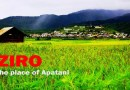 ZIRO- the place of Apatani Tribe in Arunachal