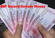 Photo of BSF Apprehended 3 Hawala agent, Seized Huge Hawala money
