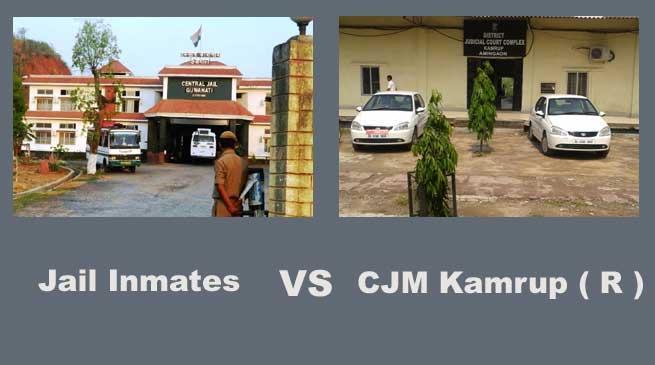 Jail Inmates Challenges Order Passed by CJM Kamrup ( R )