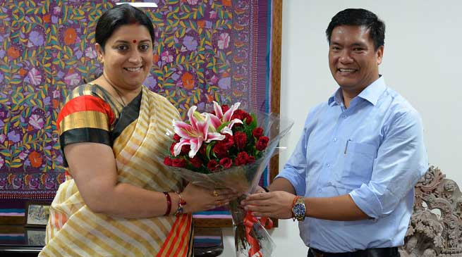 Irani agreed to Sanction Composite Textile Park for Arunachal Pradesh