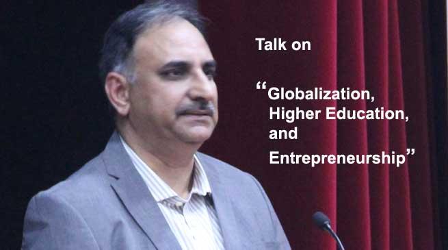 """KU organises talk on """"Globalization, Higher Education and Entrepreneurship"""""""