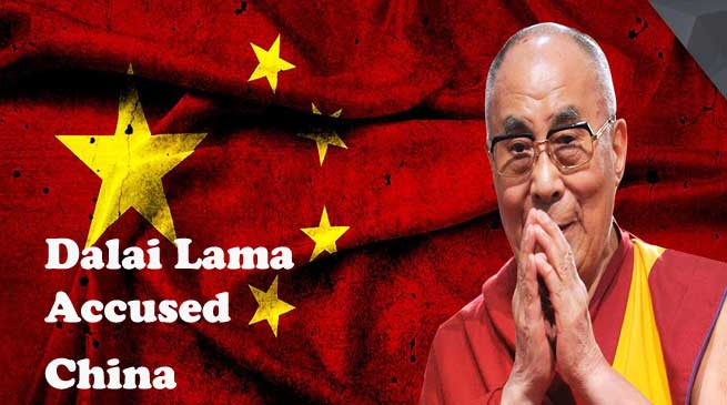 Dalai Lama Accused China for spreading wrong information about his Arunachal Visit