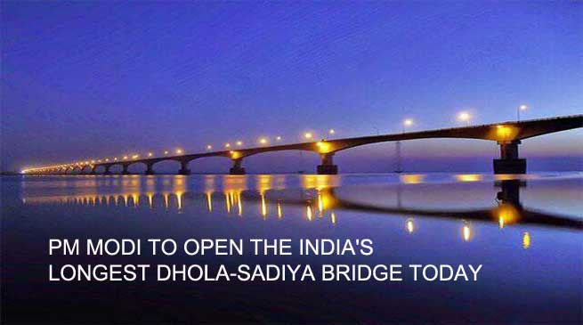 Inauguration of Dhola-Sadiya Bridge, countdown begins