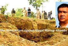 Khandu Asks DCs, SPs to Take Strict Action Against Illegal Mining