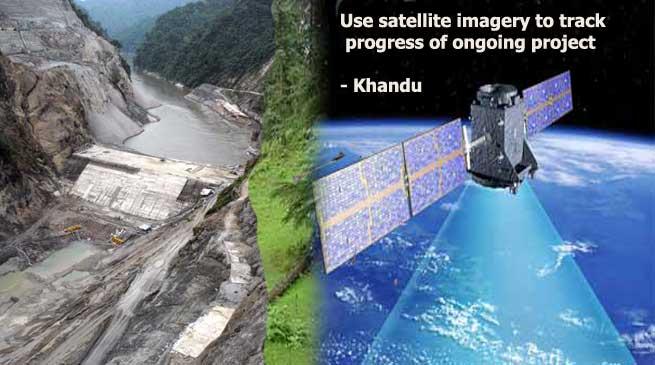 Use satellite imagery to track progress of ongoing project - Khandu