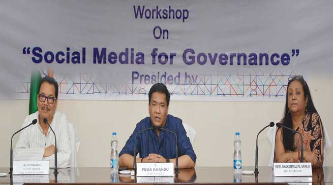 Social Media can play important role in governance- Khandu